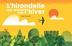 """Check out this @Behance project: """"""""L'hirondelle qui voulait voir l' hiver"""" Picture Book"""" https://www.behance.net/gallery/47312603/Lhirondelle-qui-voulait-voir-l-hiver-Picture-Book"""