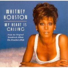 My Heart Is Calling [Single] by Whitney Houston
