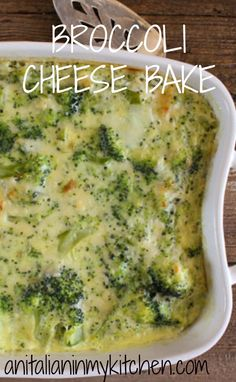 Broccoli Cheese Bake is a delicious creamy baked broccoli cheese casserole a delicious side dish or main dinner dish perfect for any occasion / anitalianinmykitchen.com