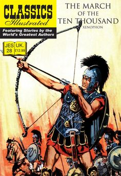 Cover for Classics Illustrated (JES) (Classic Comic Store, 2008 series) #28 - The March of the Ten Thousand