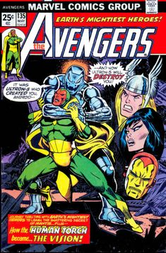 Avengers #135, Ultron and the Vision. The origin of the Vision. Art: Jim Starlin and John Romita.