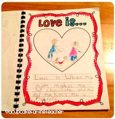 """Love Is...."" Class Book Cute idea for Valentine's Day!"