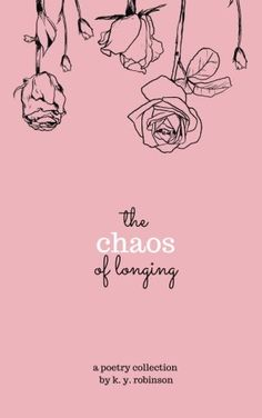The Chaos of Longing by K. Y. Robinson https://www.amazon.com/dp/0692649093/ref=cm_sw_r_pi_dp_x_qtkhybD9P1F0J