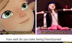 On a scale from Marinette to Adrien how well do you take being friendzoned? - Friendzone Funny - Friendzone Funny meme - - On a scale from Marinette to Adrien how well do you take being friendzoned? Ladybug E Catnoir, Comics Ladybug, Ladybug Cakes, Bugaboo, Friendzone, Mlb, Foto Gif, Catty Noir, Adrien Y Marinette