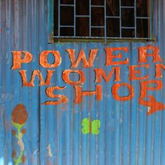 I took this photo in Kibera, Nairobi the largest slum in Africa ... How ironic to find such words painted on a shack.