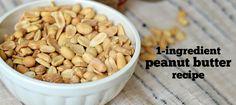 Recipe: 1-Ingredient Smooth Peanut Butter