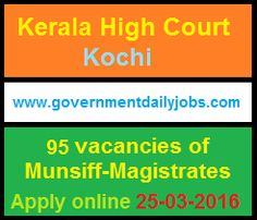 KERALA HIGH COURT RECRUITMENT 2016 APPLY ONLINE FOR 95 MUNSHIFF MAGISTRATE POSTS ~ Government Daily Jobs