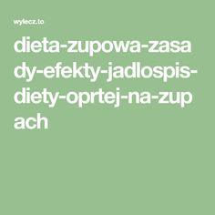 dieta-zupowa-zasady-efekty-jadlospis-diety-oprtej-na-zupach