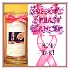 Think Pink, the Breast Cancer Awareness Candle by Jewelry Candles!
