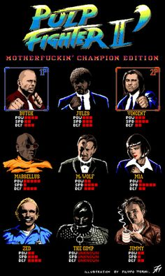Pulp Fighter II: Motherf***in' Champion Edition Created and submitted by Filippo Morini T-shirt design. A mash-up between Pulp Fiction and Street Fighter II Champion Edition. T-shirt available HERE.