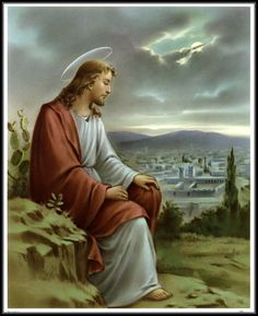Catholic Print Picture JESUS Sadly watches over Jerusalem (our souls) Pictures Of Jesus Christ, Religious Pictures, Christian Images, Christian Art, Catholic Art, Religious Art, Image Jesus, Jesus E Maria, Jesus Painting