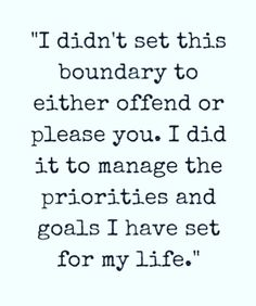 What boundaries are all about. 👏- quotes about boundaries - life quotes - quotes to live by - self care quotes - self love quotes - inspirational quotes - motivational quotes - happiness quotes - words of wisdom - quotes about life - quotes about goals - Quotes Dream, Life Quotes Love, Great Quotes, Quotes To Live By, Me Quotes, Motivational Quotes, Inspirational Quotes, Family Quotes, Peace Quotes