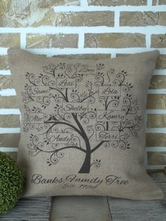 Family Tree Burlap Pillow Personalized by SimplyFrenchMarket I want one of these, maybe I could make one! DWA