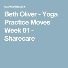 Beth Oliver - Yoga Practice Moves Week 01 - Sharecare