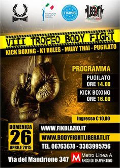 http://www.k1rules.com/news/2981-viii-trofeo-body-fight-roma-26-aprile