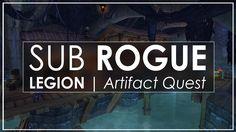 amazing  WoW Legion: SHADY BUSINESS - Subtlety Rogue Artifact Quest
