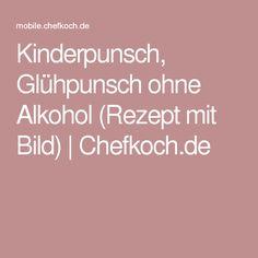 Kinderpunsch, Glühpunsch ohne Alkohol (Rezept mit Bild)   Chefkoch.de