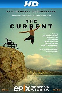 """The heroes of Hans Rosenwinkel and Kurt Miller's Epix original documentary, """"The Current: Explore the Healing Powers of the Ocean"""" (2014), possess a lot of courage."""