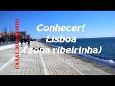 Conhecer! Lisboa (zona ribeirinha)