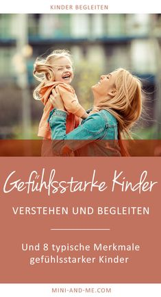 Understand and accompany my emotional child (and 8 typical characteristics of emotional children) - Rund ums Eltern sein - Infos, Tipps & Tricks Conscious Parenting, Parenting Styles, Parenting Advice, Parenting Quotes, Natural Parenting, Gentle Parenting, Kids And Parenting, Babies R Us, Emotional Child