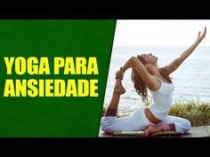 Aula de Yoga para ansiedade  - YouTube