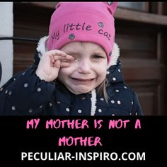 MY MOTHER IS NOT A MOTHER - Peculiar Inspiro Christian Stories, Very Angry, My Struggle, Uncle Rick, Comebacks, Daddy, Winter Hats, Fathers