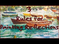 3 Rules for Painting Reflections Watercolor Painting Lesson by Jennifer Branch