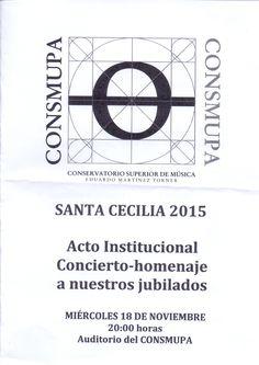 SANTA CECILIA 2015. Acto Institucional Concierto-homenaje a nuestros jubilados. CONSMUPA.