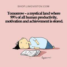 This is the best description #procrastination