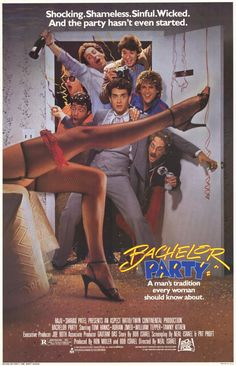 Bachelor Party , starring Tom Hanks, Tawny Kitaen, Adrian Zmed, George Grizzard. A soon-to-be-married man's friends throw him the ultimate bachelor party. #Comedy #Romance