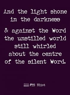 the unsettled world still whirled #TSEliot #quote | gimmesomereads.com
