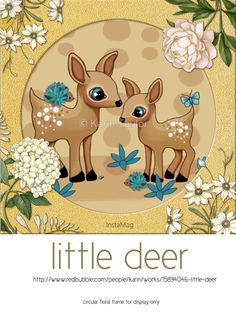 Little Deer prints, cards and gifts http://www.redbubble.com/people/karin/works/15894046-little-deer