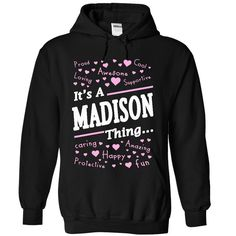 MADISON thing T-Shirts, Hoodies. VIEW DETAIL ==► Funny Tee Shirts