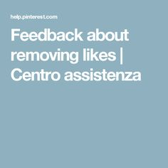 Feedback about removing likes | Centro assistenza