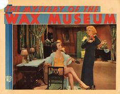 Lobby Card from the film The Mystery Of The Wax Museum