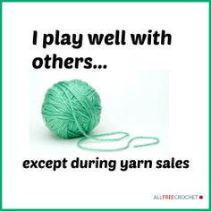 I play well with others... except during yarn sales