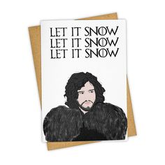 LET IT SNOW . Game of Thrones . Christmas . Holiday . by TAYHAMS