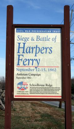 The Battle of Harpers Ferry was fought September 12 through September 15 of 1862 at Harpers Ferry, West Virginia.