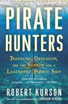 Pirate Hunters : the search for the Golden Fleece - Robert Kurson