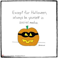 Authenticity Means Always Be Yourself, Except on Halloween - Brands With Fans Blog