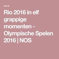 Rio 2016 in elf grappige momenten - Olympische Spelen 2016 | NOS