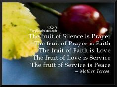 Mother Teresa Quotes The Fruit Of Silence Is Prayer Jpg 596 446
