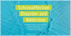Those suffering from schizoaffective disorder and addiction can receive treatment to help them maintain their health and find a sober, happy life. Learn more about the various disorders in this category that can be exacerbated by addiction. #addiction #mentalhealth #schizophrenia #substanceabuse