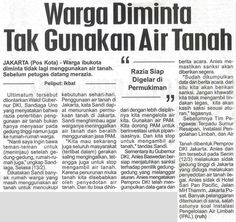 Warga Diminta Tak Gunakan Air Tanah Pembangunan DINAS SUMBER DAYA AIR Rabu, 14 Maret 2018 Pos Kota,Hal :3b_f Jurnalis - ruh