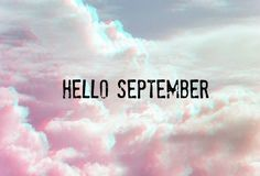 Hello September | Autumn | Frases de detalles, Septiembre