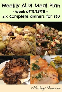 Easy weekly ALDI meal plan week of 11/13/16 - 11/19/16 -- Six complete dinners for four, $60 out the door! Shop now, start cooking on Sunday, and save time and money with meal planning. http://www.mashupmom.com/easy-weekly-aldi-meal-plan-week-111316-111916/