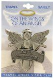 DAD Father Travel Guardian Angel Visor Clip/Fathers Day/Holidays/Birthday/Gift Idea