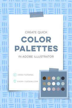 Create quick color palettes in Adobe Illustrator | video tutorial via @teelac