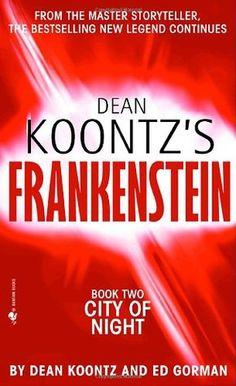 City of Night (Dean Koontz's Frankenstein #2) by Dean Koontz (Goodreads Author), Ed Gorman