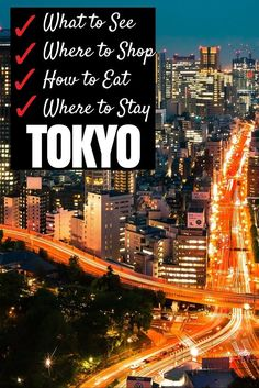 The Ultimate Travel Guide to Tokyo, Japan